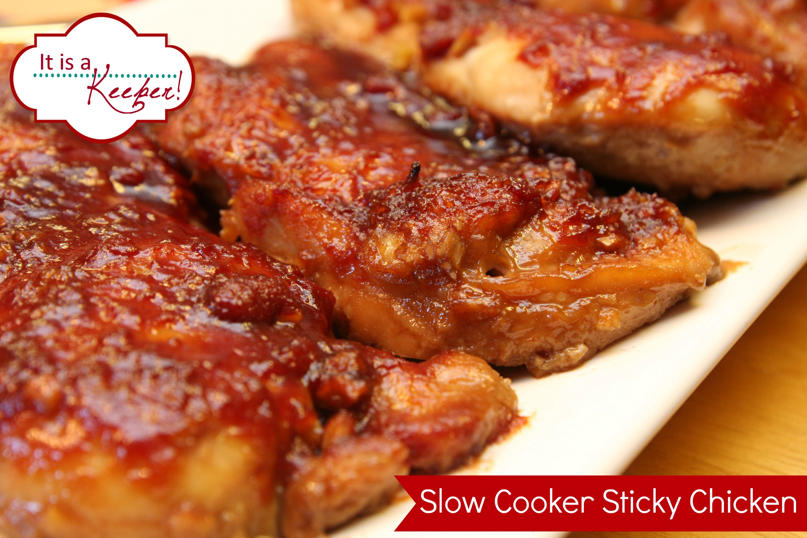 Slow cooker sticky chicken guest post from it 39 s a keeper for Best chicken thigh crock pot recipes