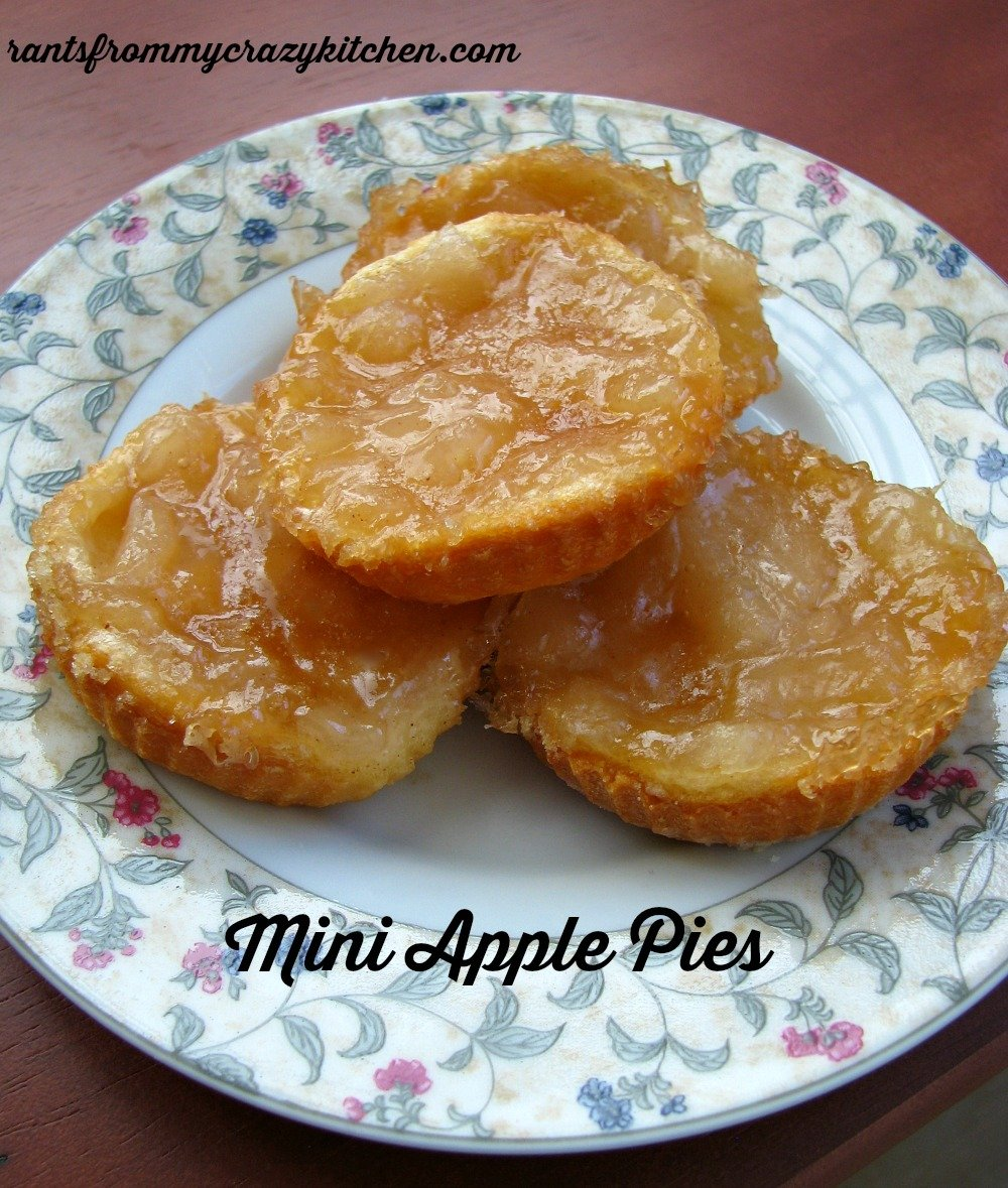 Mini Apple Pies Fall Favorites   Rants From My Crazy Kitchen