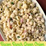 Lightly creamy Bacon Ranch Green Onion Pasta Salad is made for a crowd with just a few ingredients that can be prepared ahead.