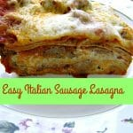Sliced, plated baked Easy Italian Sausage Lasagna