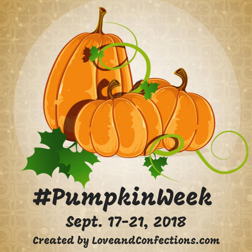 PumpkinWeek logo #PumpkinWeek Sept. 17-21, 2018 Created by LoveandConfections.cp,